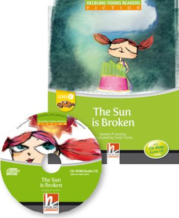 The Sun is Broken. Young Reader Level C with Audio CD