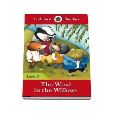 The Wind in the Willows - Ladybird Readers (Level 5)