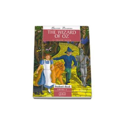 The Wizard of Oz. Graded Readers, level 2 (Elementary), reader pack with Audio CD