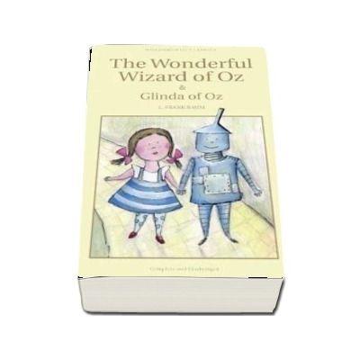 The Wonderful Wizard of Oz & Glinda of Oz - L. Frank Baum
