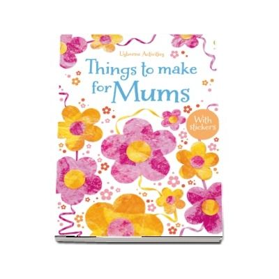 Things to make for mums
