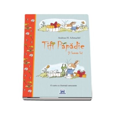 Tifi Papadie - Si lumea lui (Andreas H. Schamchtl)