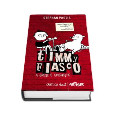 Timmy Fiasco. A gresi e omeneste