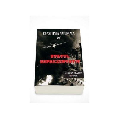 Constiinta nationala si statul reprezentativ - Mircea Platon