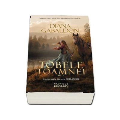 Tobele toamnei, volumul 1. A patra parte din seria Outlander - Diana Gabaldon