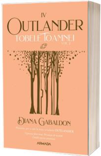 Tobele toamnei. Volumul al II-lea (Seria Outlander, partea a IV-a, ed. 2021)
