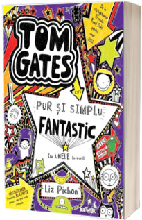 Tom Gates este pur si simplu fantastic (la unele lucruri) - Vol. 5