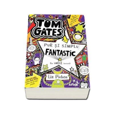 Tom Gates este pur si simplu fantastic (la unele lucruri) Volumul V