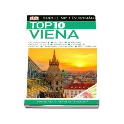 Top 10 Viena - Ghidul nr. 1 in Romania (Editie revizuita si actualizata)