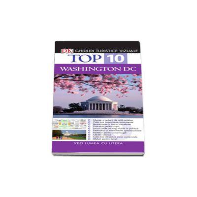 Top 10 Washington DC (Colectia, ghiduri turistice vizuale)