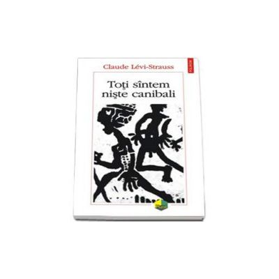 Toti sintem niste canibali - Traducere de Giuliano Sfichi