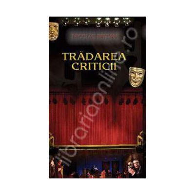 Tradarea criticii