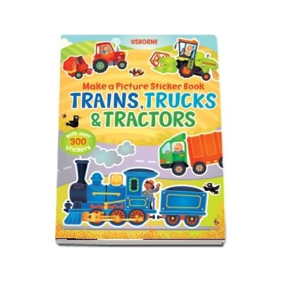 Trains, trucks and tractors