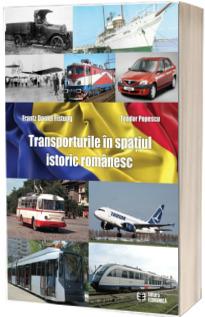 Transporturile in spatiul istoric romanesc