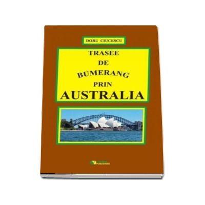 Trasee de bumerang prin Australia