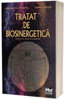 Tratat de biosinergetica. Editia a IV-a, revazuta si adaugita