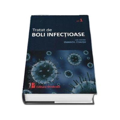Tratat de boli infectioase, volumul I (Editie centenar)