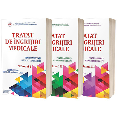 Tratat de ingrijiri medicale pentru asistentii medicali generalisti. Volumele I, II si III