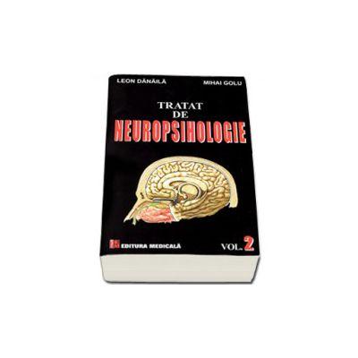 Tratat de neuropsihologie. Volumul II - Mihai Golu