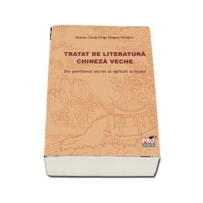 Tratatul de literatura chineza veche - Din pavilionul secret al oglinzii scrisului