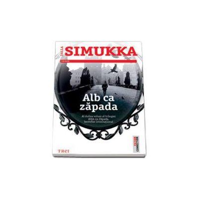 Alba ca zapada. Al doilea volum al trilogiei Alba-ca-zapada, besteller international (Salla Simukka)