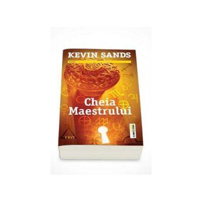 Cheia Maestrului - Kevin Sands