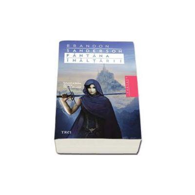 Fantana Inaltarii -  Al doilea volum din seria Nascuti din ceata