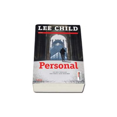 Personal - Un nou thriller din seria Jack Reacher (Lee Child)