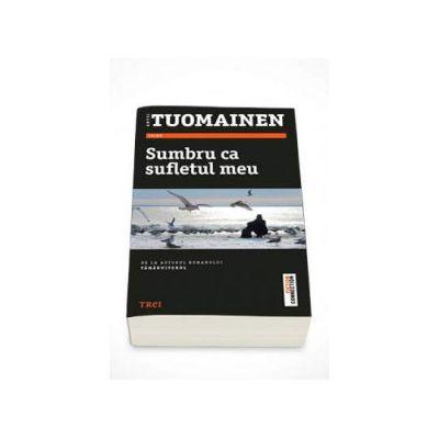 Sumbru ca sufletul meu - Antti Tuomainen