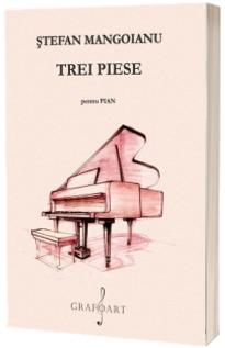 Trei piese pentru pian