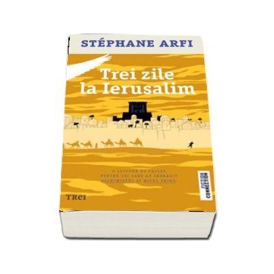 Trei zile la Ierusalim