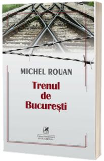 Trenul de Bucuresti - Michel Rouan