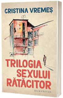 Trilogia sexului ratacitor