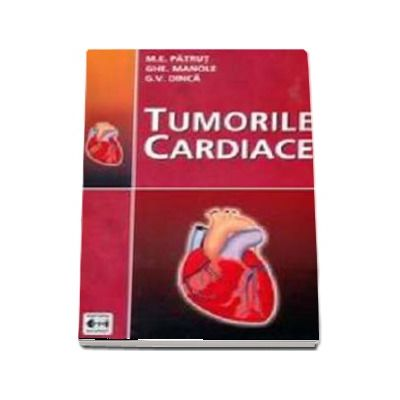 Tumorile cardiace - Gheorghe  Manole