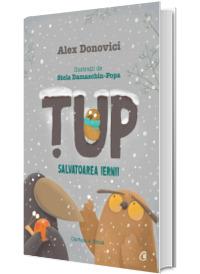 Tup, Salvatoarea iernii - Povestile Cristinei (Cartea a doua)