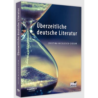 Uberzeitliche deutsche Literatur