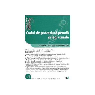 Codul de procedura penala si legi uzuale Ad litteram. Actualizat 24 septembrie 2012