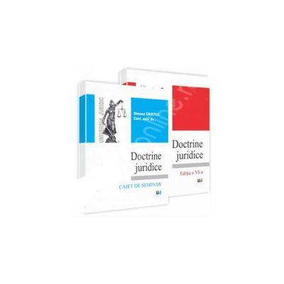 Doctrine juridice - curs - editia a VI-a si caiet de seminar - editia a VI-a
