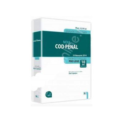 Noul Cod penal - Legislatie consolidata -10 februarie 2014
