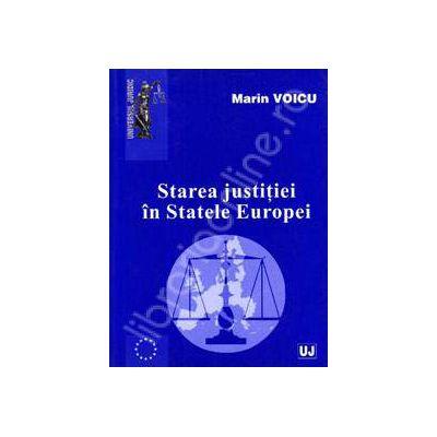 Starea justitiei in Statele Europei