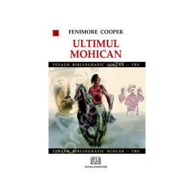 Ultimul mohican - volumul 1