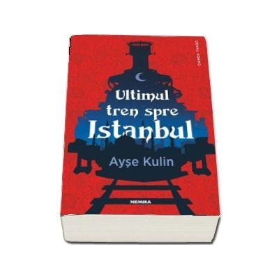 Ultimul tren spre Istanbul