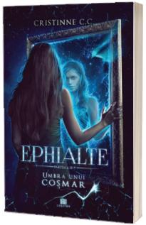 Umbra unui cosmar. Volumul 3 - Seria Ephialte