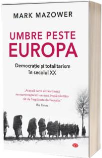 Umbre peste Europa