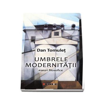 Umbrele modernitatii