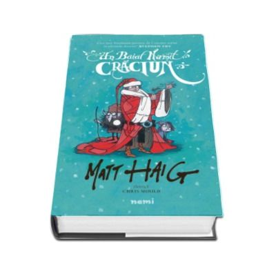 Un baiat numit Craciun - Ilustratii de Chris Mould