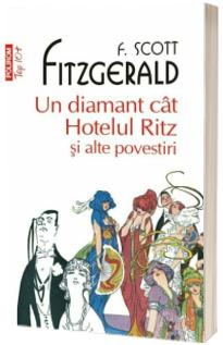 Un diamant cat Hotelul Ritz si alte povestiri (editie de buzunar