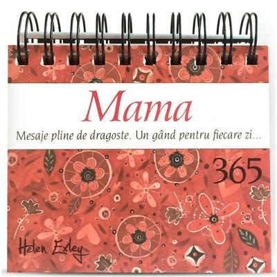 Un gand pentru fiecare zi... 365 de mesaje pline de dragoste pentru mama