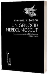 Un genocid nerecunoscut