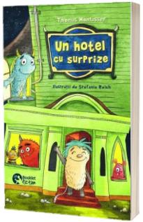 Un hotel cu surprize